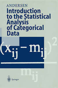 Introduction to the Statistical Analysis of Categorical Data by Andersen, Erlin