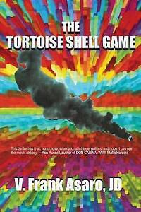 The Tortoise Shell Game by Asaro, V. Frank -Paperback