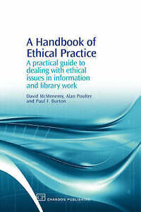 A Handbook of Ethical Practice: A Practical Guide to Dealing with Ethical Issue