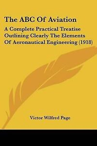 The-ABC-of-Aviation-A-Complete-Practical-Treatise-Outlining-Clea-9781437472394