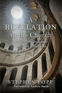 A Revelation to the Church -Paperback