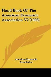 Hand-Book-of-the-American-Economic-Association-V2-1908-9781120964113