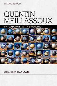 Quentin Meillassoux: Philosophy in the Making by Graham Harman (Paperback, 2015)