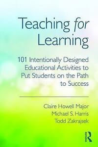 Teaching For Learning By Claire Howell Todd Zakrajsek And