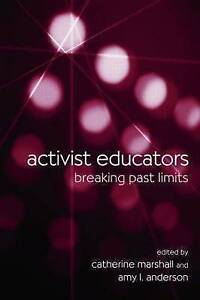 Activist Educators, Catherine Marshall