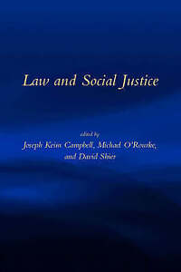 Law and Social Justice, Joseph Keim Campbell