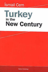 Turkey in the New Century, Ismail Cem