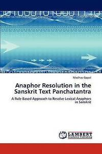 Anaphor Resolution in the Sanskrit Text Panchatantra: A Rule Based Approach to R