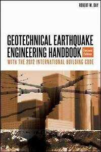 Geotechnical Earthquake Engineering, Second Edition, Day, Robert W.