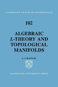 Algebraic L-theory and Topological Manifolds (Cambridge Tracts in-ExLibrary