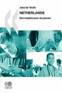 Jobs for Youth/Des emplois pour les jeunes Netherlands (Examens Environnementau