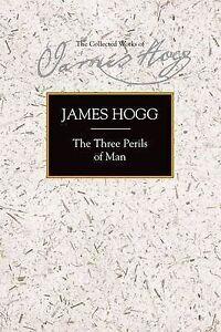 Hogg-The Three Perils Of Man  BOOKH NEW