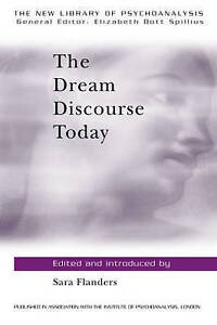 The Dream Discourse Today (The New Library of Psychoanalysis)-ExLibrary