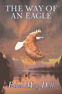 The Way of an Eagle by Dell, Ethel May
