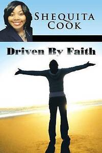 Driven-by-Faith-by-Cook-Shequita-Paperback