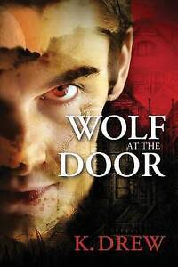NEW Wolf at the Door by K. Drew