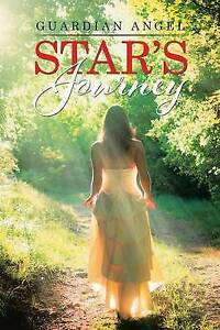 Star's Journey by Guardian Angel -Paperback