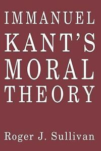 kants moral theory Comments on kant's ethical theory because we so commonly take it for granted that moral values are intimately connected with the goal of.