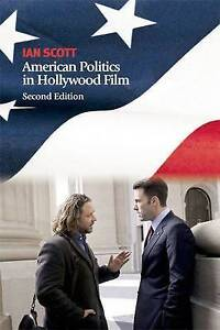 American Politics in Hollywood Film by Ian Scott (Paperback, 2011)