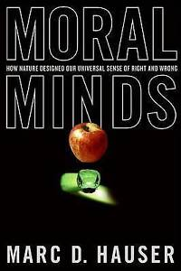 Moral Minds: How Nature Designed Our Universal Sense of Right and-ExLibrary