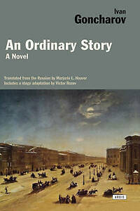 Ordinary Story by Ivan Goncharov