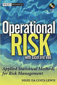 Operational Risk with Excel and VBA: Applied Statistical Methods for Risk Manag