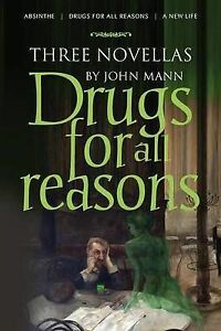 Mann-Drugs For All Reasons  BOOK NEW