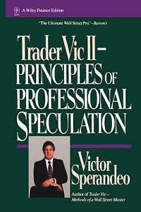 Trader Vic II, Victor Sperandeo