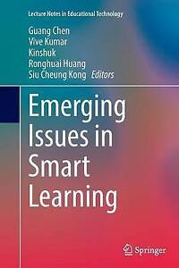 Emerging Issues in Smart Learning by Springer-Verlag Berlin and Heidelberg...