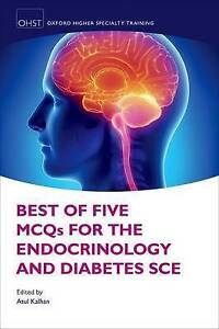 Best of Five MCQS for the Endocrinology and Diabetes SCE, Atul Kalhan