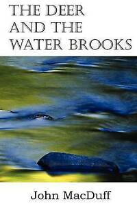 The Deer and the Water Brooks by John Macduff (Paperback / softback, 2013)