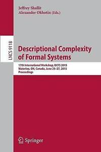 Descriptional Complexity of Formal Systems: 17th International Workshop, DCFS 20