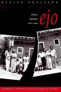 Ejo:  Poems, Rwanda, 1991-1994 (Felix Pollak Prize in Poetry) by Derick Burleson