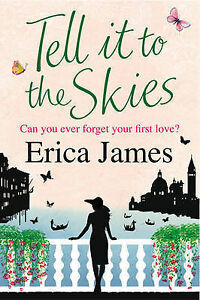 Tell-It-To-The-Skies-Erica-James-Paperback-Book