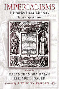Imperialisms: Historical and Literary Investigations, 1500-1900, New,  Book