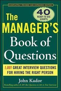 NEW The Manager's Book Of Questions by John Kador
