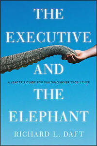 The Executive and the Elephant, Richard L. Daft