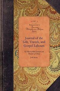 Journal of Life...of Job Scott by Job Scott (Paperback / softback, 2009)