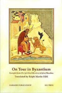 On-Tour-in-Byzantium-Excerpts-from-The-Spiritual-Meadow-of-John-Moschus-by