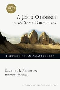 A-Long-Obedience-in-the-Same-Direction-Discipleship-in-an-Instant-Society-by-E