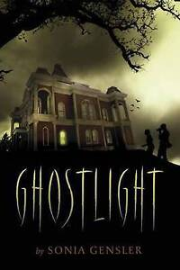 Ghostlight by Sonia Gensler (Hardback, 2015)