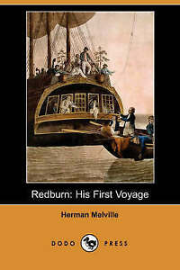 Redburn: His First Voyage (Dodo Press), Melville, Herman, Very Good, Paperback
