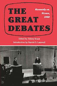 The Great Debates 1960: Kennedy Versus Nixon, Sidney Kraus