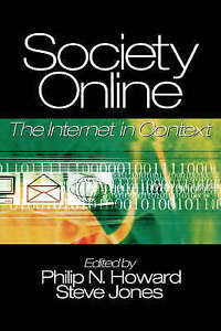 Society Online: The Internet in Context-ExLibrary