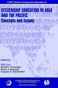 Citizenship Education in Asia and the Pacific: Concepts and Issues (CERC Studies