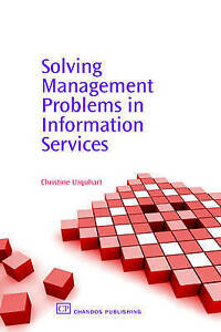 Solving Management Problems in Information Services (Chandos-ExLibrary