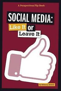 Social Media: Like It or Leave It by Rowell, Rebecca -Paperback