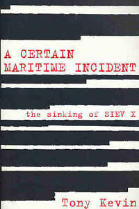 Kevin Tony-Certain Maritime Incident  BOOK NEW