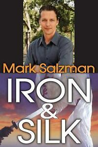 a review of the book iron and silk by mark salzman Mark salzman - iron and silk 0 stores found lowest price iron and silk review by kairosdreaming in books this was a nice little book.