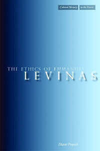 The Ethics of Emmanuel Levinas by Diane Perpich (Hardback, 2008)